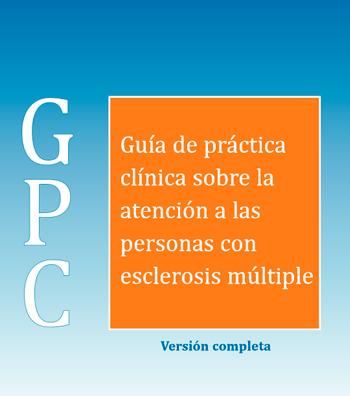 Guía de práctica clínica sobre la atención a las personas con esclerosis múltiple