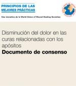 Disminución del dolor en las curas relacionadas con los apósitos Documento de consenso
