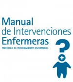 Manual de intervenciones enfermeras: PROTOCOLO DE PROCEDIMIENTOS ENFERMEROS